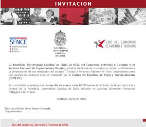 """SEMINARIO LANZAMIENTO RESULTADOS ESTUDIO: """"TRABAJO Y PERSONAS MAYORES EN CHILE: LINEAMIENTOS PARA UNA POLÍTICA DE INCLUSIÓN LABORAL. ESTUDIO NACIONAL EN PERSONAS ENTRE 55 Y 74 AÑOS"""""""